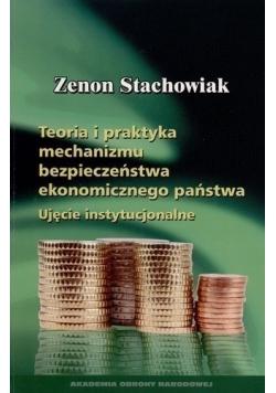Teoria i praktyka mechanizmu bezpieczeństwa ekonomicznego państwa