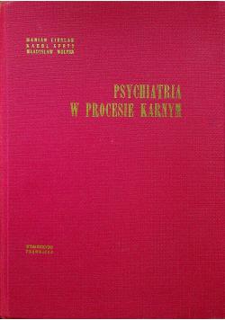 Psychiatria w procesie karnym