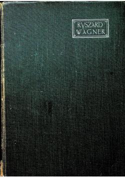 Ryszard Wagner 1909 r