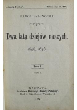 Dwa lata dziejów naszych Tom I 1900 r.