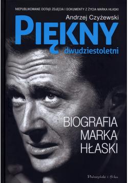 Piękny dwudziestoletni Biografia Marka Hłaski