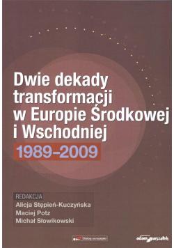 Dwie dekady transformacji w Europie Środkowej i...