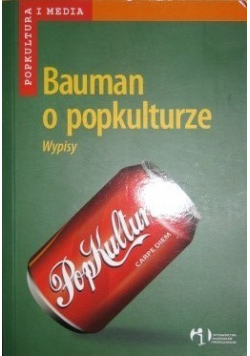 Bauman o popkulturze