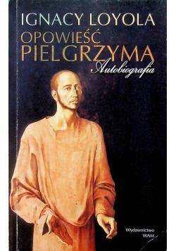 Opowieść pielgrzyma Autobiografia