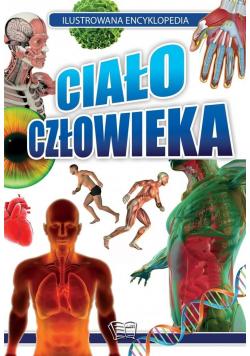 Ilustrowana encyklopedia. Ciało człowieka