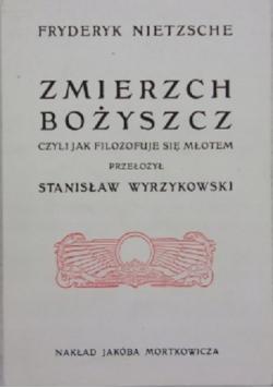 Zmierzch bożyszcz reprint z 1907 roku