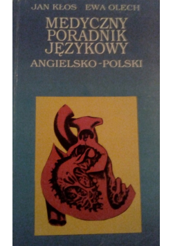 Medyczny poradnik językowy angielsko polski