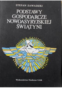 Podstawy Gospodarcze Nowoasyryjskiej Świątyni