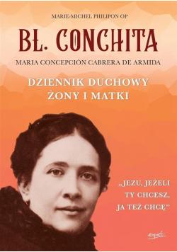 Bł Conchita Dziennik duchowy żony i matki