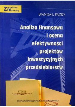 Analiza Finansowa i ocena efektywności projektów inwestycyjnych przedsiębiorstw