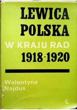 Lewica polska w Kraju Rad 1918 1920