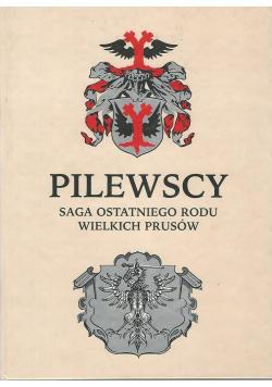 Pilewscy saga ostatniego rodu wielkich prusów