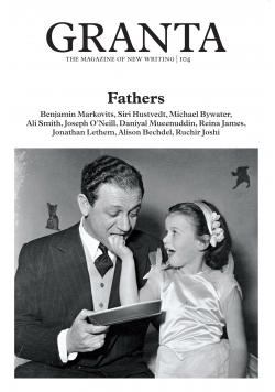 Granta 104 Fathers