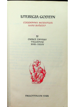 Liturgia Godzin IV Okres zwykły tygodnie XVIII XXXIV