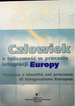 Człowiek a tożsamość w procesie integracji Europy