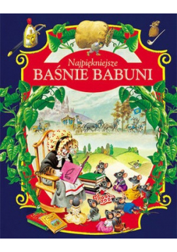 Najpiękniejsze Baśnie Babuni