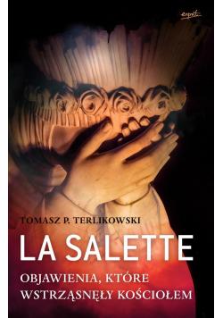 La Salette. Objawienia które wstrząsnęły Kościołem