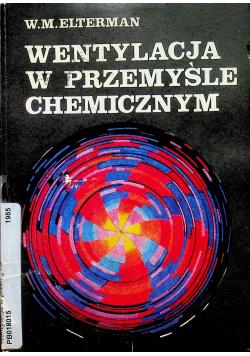 Wentylacja w przemyśle chemicznym