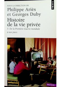 Histoire de La Vie Priv e