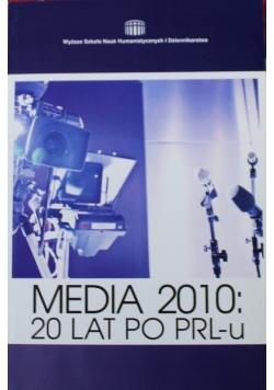 Media 2010 20 lat po PRLu