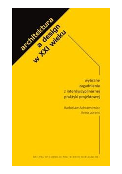 Architektura a design w XXI wieku