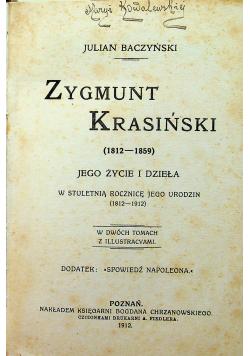 Zygmunt Krasiński jego życie i dzieła 2 tomy 1912 r.