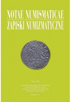 Notae Numismaticae. Zapiski Numizmatyczne T.12