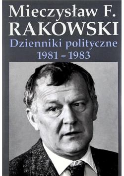 Dzienniki polityczne 1981 - 1983 autograf Rakowski