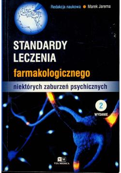 Standardy leczenia farmakologicznego niektórych zaburzeń psychicznych
