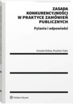 Zasada konkurencyjności w praktyce zamówień publicznych