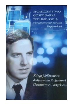Społeczeństwo gospodarka technologia