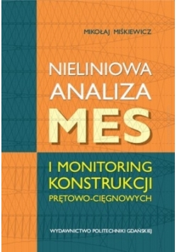 Nieliniowa analiza MES i monitoring konstrukcji