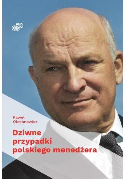 Dziwne przypadki polskiego menedżera