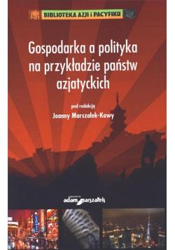 Gospodarka a polityka na przykładzie państw...