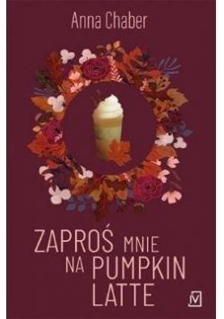 Zaproś mnie na pumpkin latte