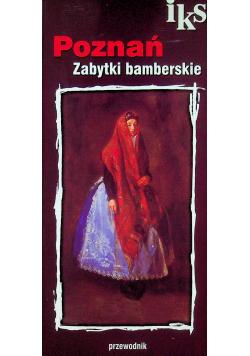Poznań zabytki bamberskie