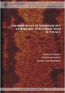 Dwadzieścia lat doświadczeń samorządu terytorialnego w Polsce
