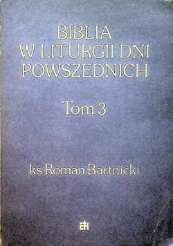 Biblia w liturgii dni powszednich tom 3
