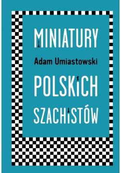 Miniatury polskich szachistów