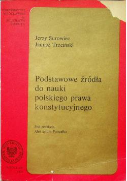 Podstawowe źródła do nauki polskiego prawa konstytucyjnego