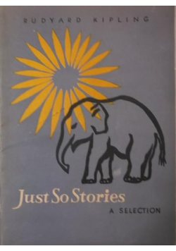 Just So Stories A selection