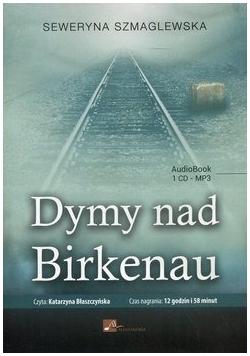Dymy nad Birkenau Audiobook Nowa