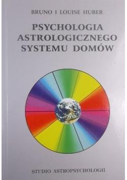 Psychologia astrologicznego systemu domów