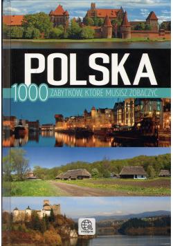 Polska 1000 zabytków które musisz zobaczyć
