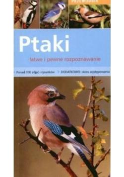 Ptaki łatwe i pewne rozpoznawanie