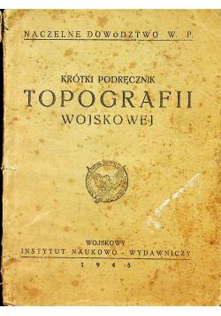 Krótki podręcznik topografii wojskowej 1945 r