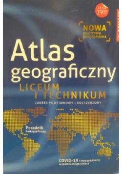 Atlas geograficzny Liceum i technikum Zakres podstawowy i rozszerzony