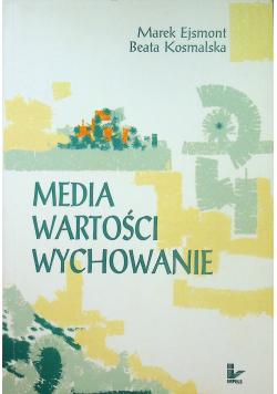 Media wartości wychowanie