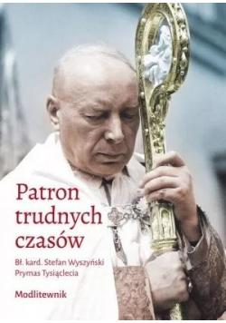 Patron trudnych czasów. Bł. kard. Stefan Wyszyński