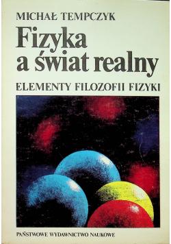 Fizyka a świat realny